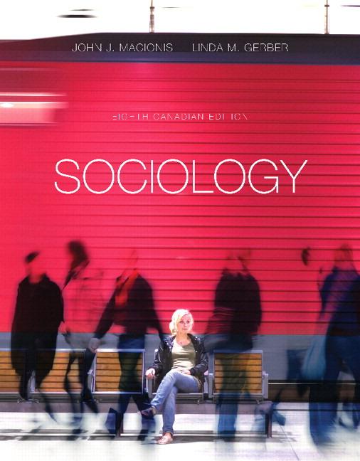 Test Bank For Sociology Eighth Canadian Edition 8 E 8th Edition John J Macionis Linda M Gerber