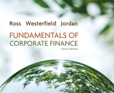 corporate finance quiz Study essentials of corporate finance discussion and chapter questions and find essentials of corporate finance study guide questions and answers  final exam test .